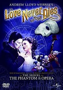 Andrew Lloyd Webber's Love Never Dies [Reino Unido] [DVD]
