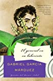 El general en su laberinto (Spanish Edition) (1400034965) by Gabriel Garcia Marquez