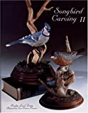img - for By Rosalyn Leach Daisey Songbird Carving II (v. 2) (Edition Unstated) [Hardcover] book / textbook / text book