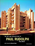 The Art and Architecture of Paul Rudolph