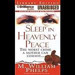 Sleep in Heavenly Peace | M. William Phelps