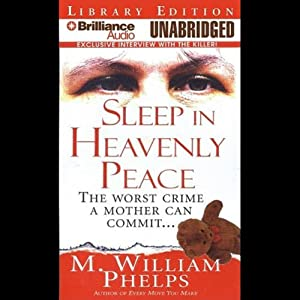 Sleep in Heavenly Peace | [M. William Phelps]