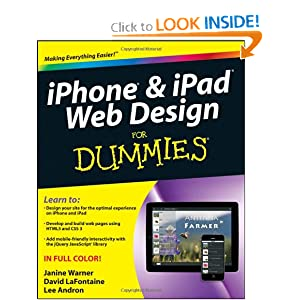 iPhone and iPad Web Design For Dummies Janine Warner, David LaFontaine and Lee Andron