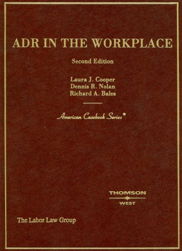 ADR in the Workplace (American Casebook Series)