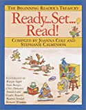 Ready, Set, Read!: The Beginning Readers Treasury
