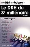 echange, troc Edgard Added, Carine Dartiguepeyrou, Wilfrid Raffard, Michel Saloff Coste - Le DRH du 3e Millénaire 2e Edition