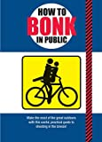 img - for How to Bonk in Public book / textbook / text book
