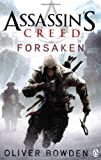 Oliver Bowden Assassin's Creed: Forsaken