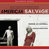 American Salvage | [Bonnie Jo Campbell]