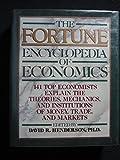 The Fortune Encyclopedia of Economics