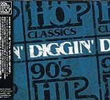DIGGIN-90's HIP HOP CLASSICS-