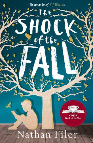 Buchseite und Rezensionen zu 'Shock of the Fall' von Nathan Filer