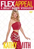 Flex Appeal: A Belly Dance Work Out [DVD] [Import]
