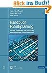 Handbuch Fabrikplanung: Konzept, Gest...