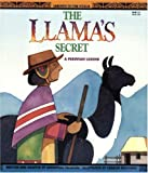 The Llamas Secret - A Peruvian Legend (Legends of the World)