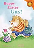 img - for Happy Easter, Gus! (Read-It! Readers: Gus the Hedgehog) book / textbook / text book