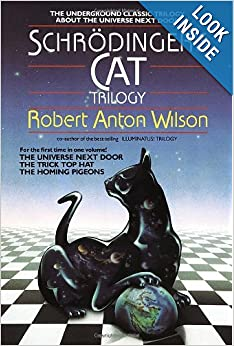 Schrodinger's Cat Trilogy by Robert Anton Wilson