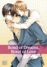 Bond of Dreams, Bond of Love, Vol. 2 (Yaoi Manga)