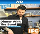 Dinner With The Band [HD]: Au Revoir Simone [HD]