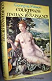 img - for Courtesans of the Italian Renaissance book / textbook / text book