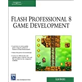 Macromedia Flash Professional 8 Game Developmentby Glen Rhodes