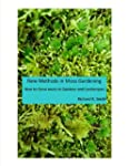 New Methods in Moss Gardening