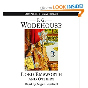 P.G. Wodehouse - Lord Emsworth and Others Audiobook (8 cds)