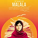 He Named Me Malala (Original Motion P...