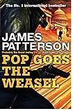 James Patterson Pop Goes the Weasel (Alex Cross)