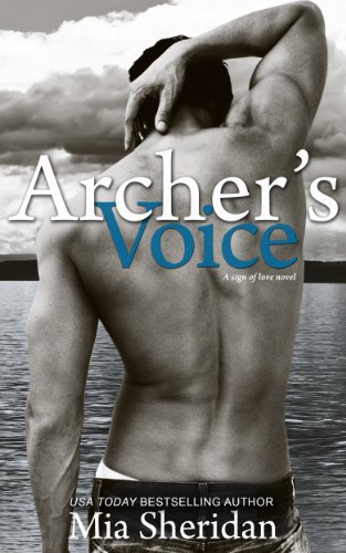 Archer's Voice (Sign of Love, Sagittarius) by Mia Sheridan
