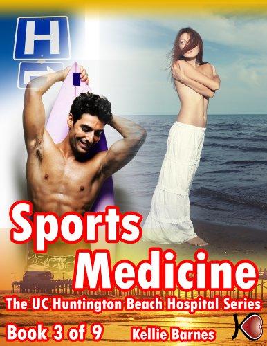 Sports Medicine (Doctor/Hospital Erotica) (UC Huntington Beach Erotica Series)