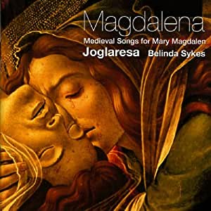 Magdalena - Medieval Songs for Mary Magdalena