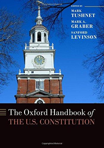 The Oxford Handbook of the U.S. Constitution (Oxford Handbooks in Law) PDF