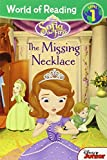 World of Reading: Sofia the First The Missing Necklace: Level 1