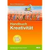 """Handbuch Kreativit�t (Beltz Weiterbildung)von """"Bernd Weidenmann"""""""