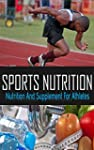 SPORTS NUTRITION: Nutrition and Suppl...