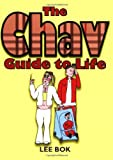 The Chav Guide to Life