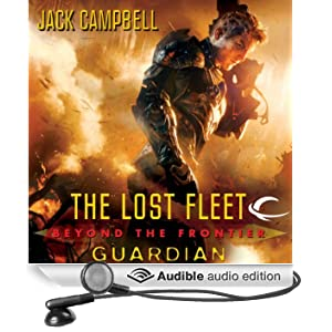 Guardian: The Lost Fleet: Beyond the Frontier, Book 3 (Unabridged)
