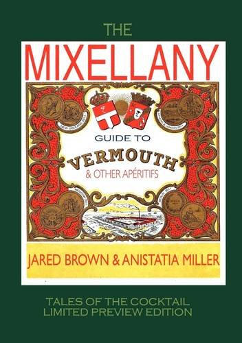 The Mixellany Guide to Vermouth & Other AP Ritifs