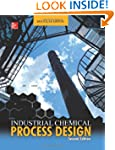 Industrial Chemical Process Design, 2...