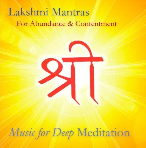 lakshmi-mantras-for-abundance-and-contentment-by-inner-splendor-media-llc