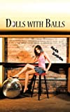 img - for Dolls with Balls book / textbook / text book