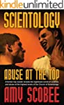 SCIENTOLOGY - ABUSE AT THE TOP (Engli...