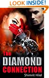 The Diamond Connection: A Romantic Mystery (Crime & Suspense Novel)