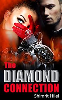 (FREE on 12/21) The Diamond Connection: A Romantic Mystery by Shimrit Hilel - http://eBooksHabit.com