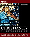img - for Christianity: An Introduction 2nd edition by McGrath, Alister E. (2006) Paperback book / textbook / text book