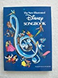 The New Illustrated Disney Songbook (0881884677) by Spielberg, Steven