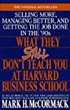 img - for What They Still Don't Teach You at Harvard Business School   [WHAT THEY STILL DONT TEACH YOU] [Paperback] book / textbook / text book