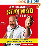 Jim Cramer's Stay Mad for Life: Get R...