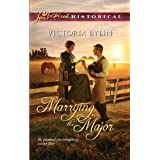 Marrying the Major (Love Inspired Historical)